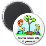Random Acts of Greenness Magnet