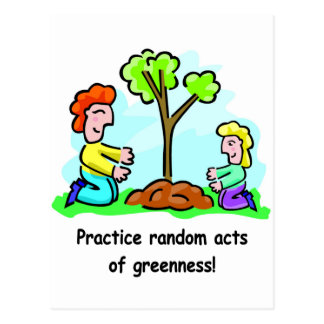 Random Acts of Greenness Postcard