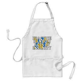 Random Acts of Insanity aprons