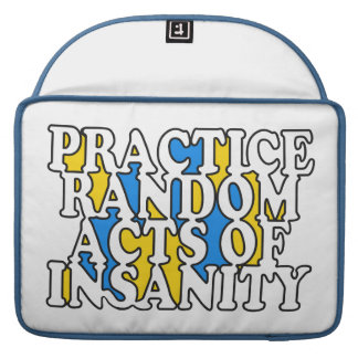 Random Acts of Insanity Macbook sleeves