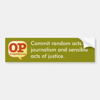 Random acts of journalism bumper sticker