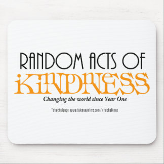 Random Acts of Kindness - CTWChallenge Mouse Pad