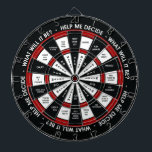 "Random Decision Maker Dartboard With Darts<br><div class=""desc"">Why waste precious time thinking through your decisions? NOW YOU DON&#39;T HAVE TO! That&#39;s right, with the Random Decision Maker Dartboard, simply toss a dart and plan your life according to where it lands. Or, if you don&#39;t like the answer, toss another dart! It&#39;s entirely up to you. (Makes the...</div>"