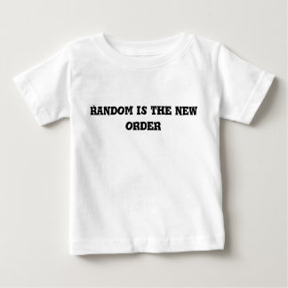 Random is the New Order Text Baby T-Shirt