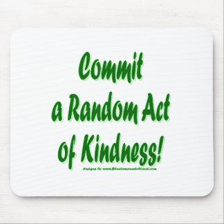 Random Kindness Mouse Pad