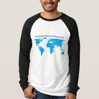 Randomly searched at the following airports shirt
