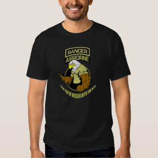 """RANGER AIRBORNE """"Now You're Messing With The Best"""" T-shirt"""