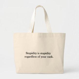 Rank Stupidity Large Tote Bag