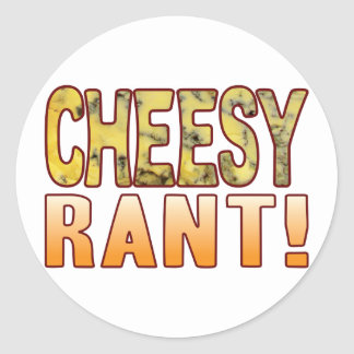 Rant Blue Cheesy Classic Round Sticker