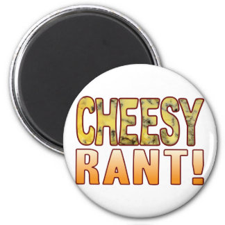 Rant Blue Cheesy Magnet