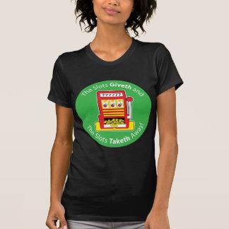 Ranuras Giveth y Taketh Camiseta