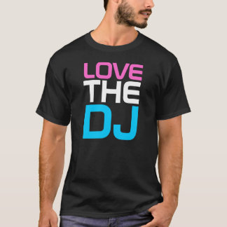 Rap Couture -LOVE THE DJ T-shirt