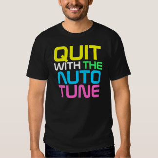 Rap Couture- QUIT AUTOTUNE T-shirt