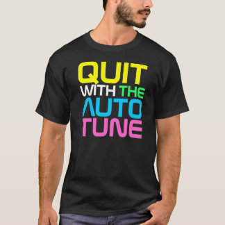 Rap Couture- QUIT AUTOTUNE T-shirt