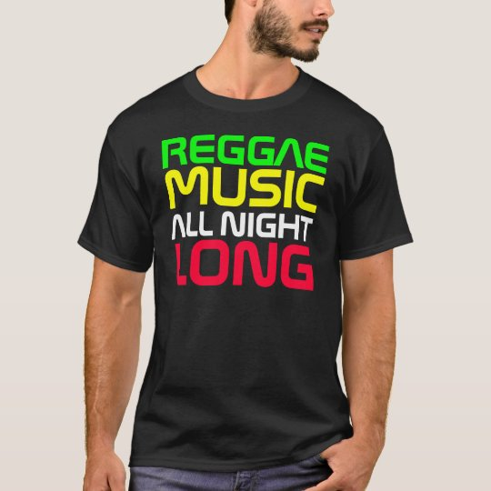 Rap Couture- Reggae Music All Night Long T-Shirt