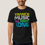 Rap Couture- Tramce Music All Night Long Tshirts