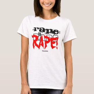 """""""Rape is Rape!"""" T-Shirt"""