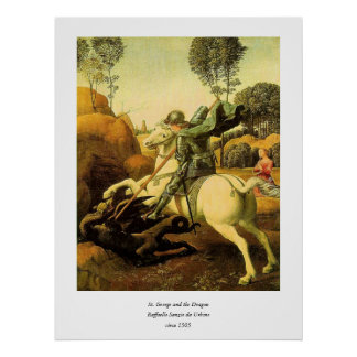 "Raphael's ""St. George and the Dragon"" (circa 1505) Poster"