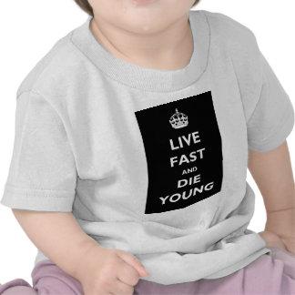 Rápidos vivos y mueren los jóvenes camiseta