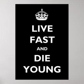 Rápidos vivos y mueren los jóvenes póster