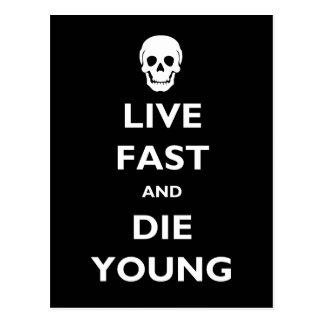 Rápidos vivos y mueren los jóvenes postales