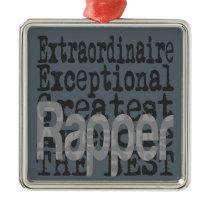Rapper Extraordinaire Metal Ornament