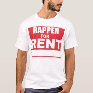 RAPPER FOR RENT T-Shirt