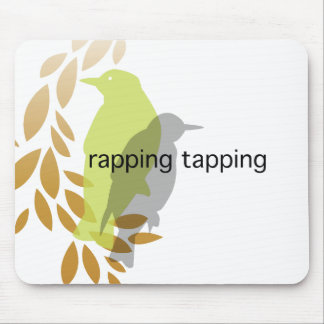 Rapping Tapping - Birds on Branch Mouse Pad