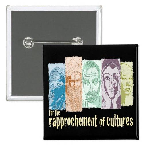 Rapprochement of cultures. pin cuadrada 5 cm