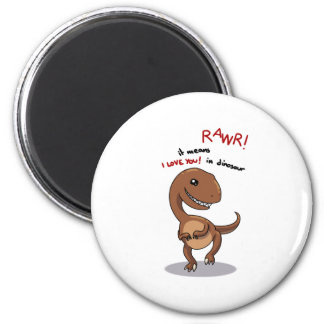 Raptor s need love too rawr Rawr RAWR Fridge Magnet