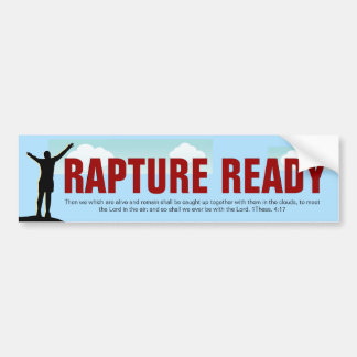Rapture Ready Bumper Sticker Car Bumper Sticker