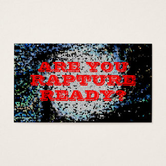 """""""Rapture Ready"""" Business Card"""