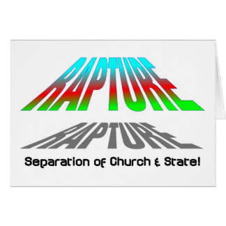 Rapture Separation of church and state christian Card