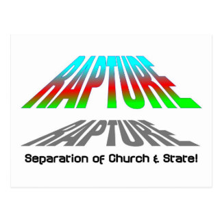 Rapture, Separation of church and state christian Postcard