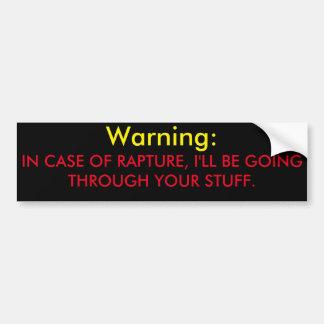 Rapture Through Stuff Bumper Sticker