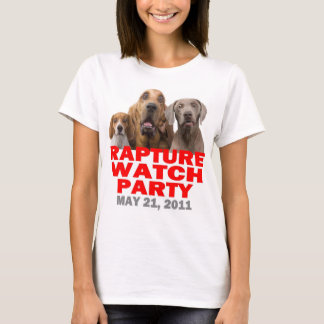 Rapture Watch Party May 21, 2011 T-Shirt