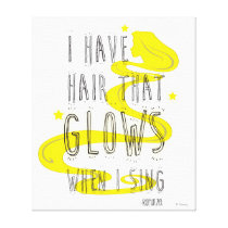 Rapunzel | I Have Hair That Glows When I Sing Canvas Print