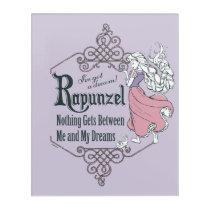 Rapunzel | I've Got a Dream! Acrylic Wall Art