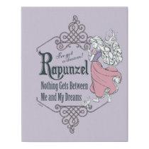 Rapunzel | I've Got a Dream! Faux Canvas Print