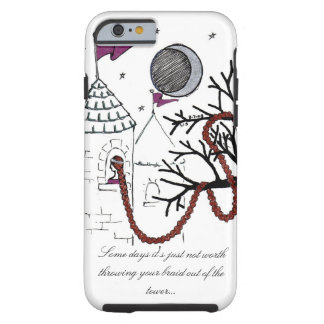 Rapunzel's Very Bad Hair Day case Tough iPhone 6 Case