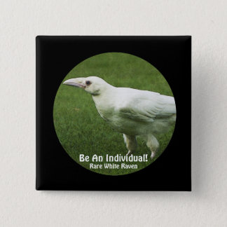 "Rare White Raven ""Be An Individual"" Motivation Pin"
