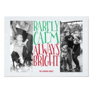 Rarely Calm... Always Bright Holiday Photos Card