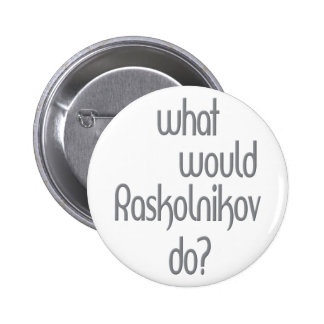 Raskolnikov Buttons