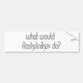 Raskolnikov Pegatina De Parachoque