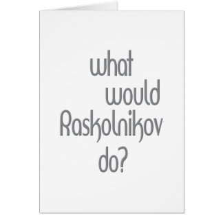 Raskolnikov Card