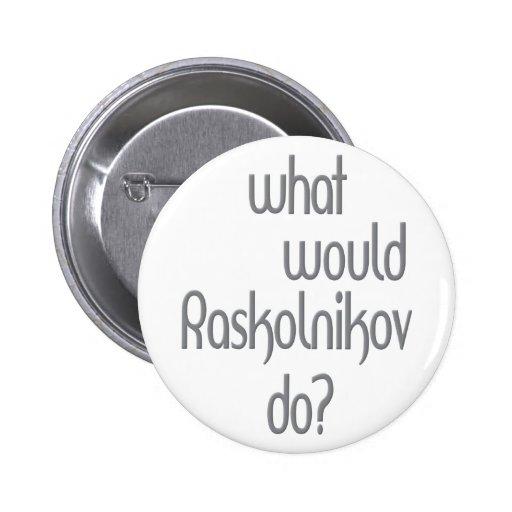 Raskolnikov Pin