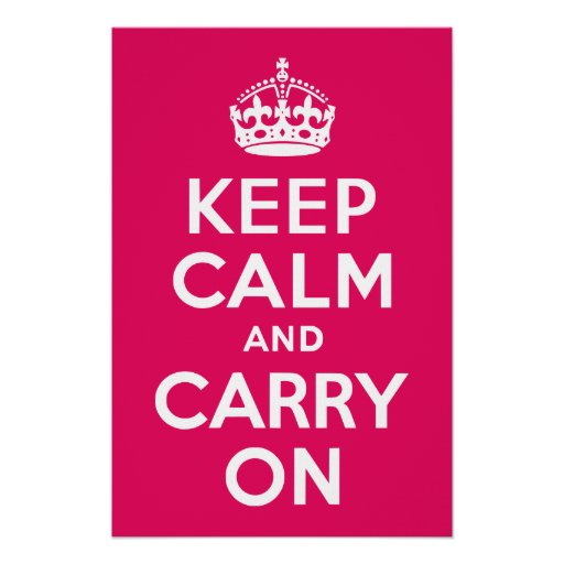Raspberry Keep Calm and Carry On Poster