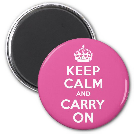 Raspberry Pink Keep Calm and Carry On Magnet