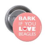 Raspe si usted ama beagles pins