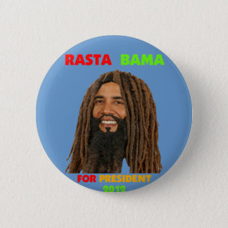 Rasta Bama, President Obama in Dreadlocks Button